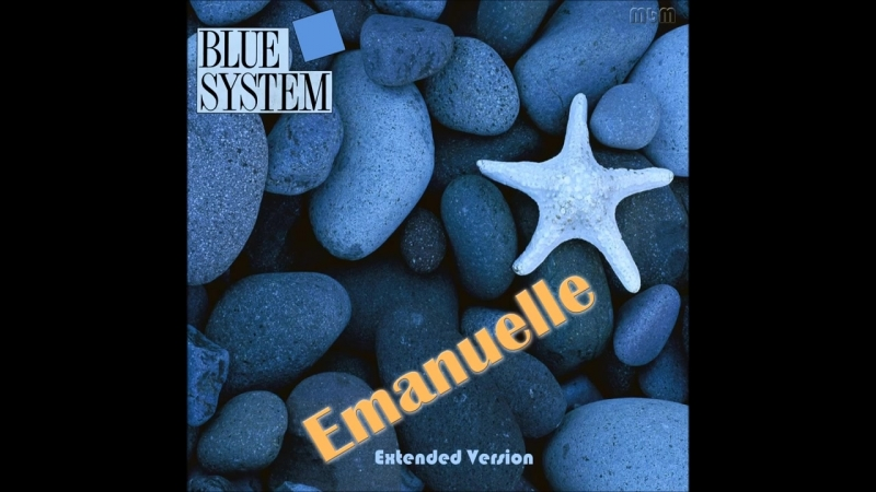 Blue System - Emanuelle Extended Version (re-cut by Manaev)