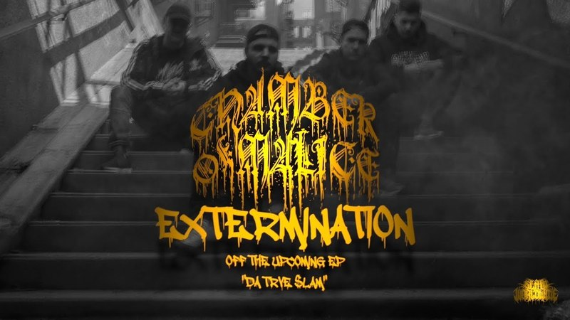 CHAMBER OF MALICE - EXTERMINATION [SINGLE] (2018) SW EXCLUSIVE