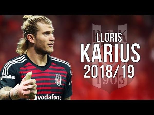 Loris Karius - Reborn - Insane Saves and Reflexes 201819