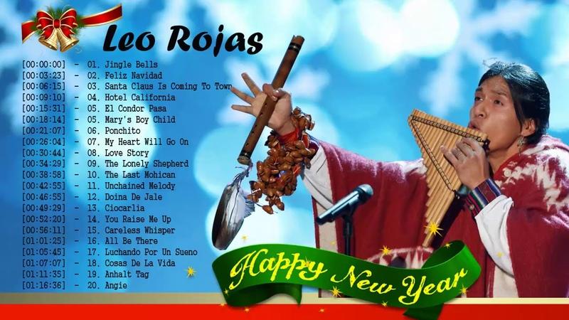 Leo Rojas Pan Flute Christmas 2019 || Top 20 Christmas Songs By Leo Rojas