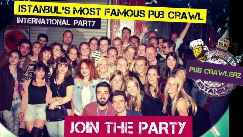 Istanbul nightlife with the Pub Crawlerz