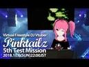 バーチャルピンクツインテFreestyle DJ Vtuber Pinktailz / 5th test missionVカツ