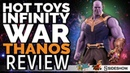 Hot Toys Infinity War Thanos Review and Unboxing