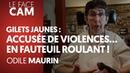GILETS JAUNES ACCUSÉE DE VIOLENCES EN FAUTEUIL ROULANT
