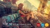 TOP 50 VOCAL TRANCE 2014 BEST YEAR MIX 2014 TRANCE PARADISE