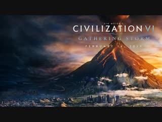 Civilization VI_ Gathering Storm Announce Trailer (NEW EXPANSION)