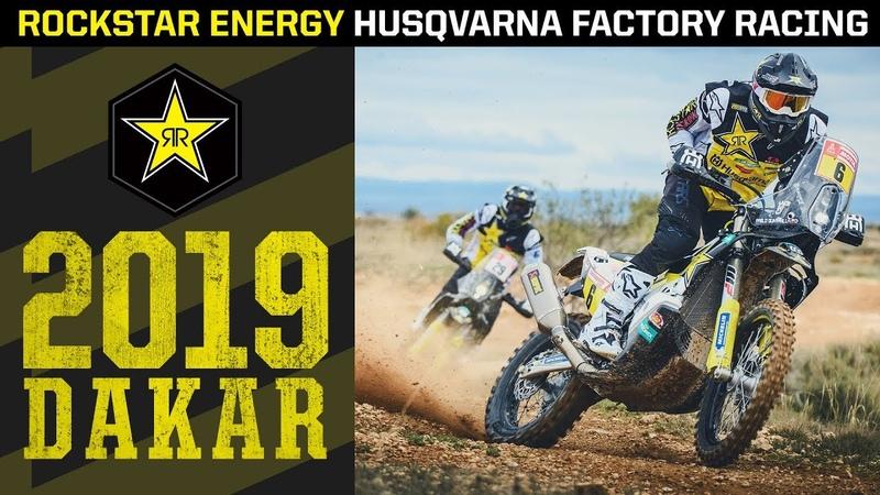2019 DAKAR | Rockstar Energy Husqvarna Factory Racing