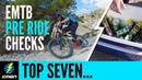 Top 7 Pre Ride Checks For Your E Mountain Bike