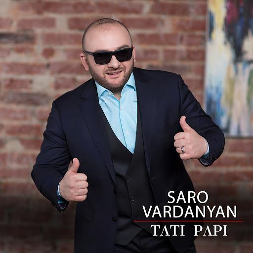 Саро Варданян альбом Tati Papi
