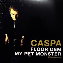Caspa альбом Floor Dem / My Pet Monster