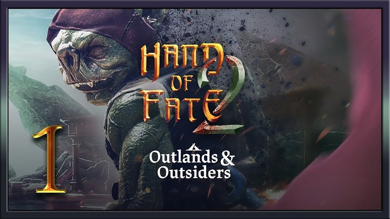 Hand of Fate 2 Outlands and Outsiders ★ 1: Земли умерших богов
