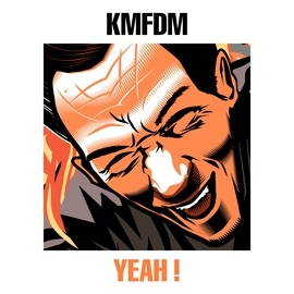 KMFDM альбом Yeah!