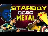 The Weeknd - Starboy Cover Punk Goes Pop - Metal Cover 2016 Bloodywood