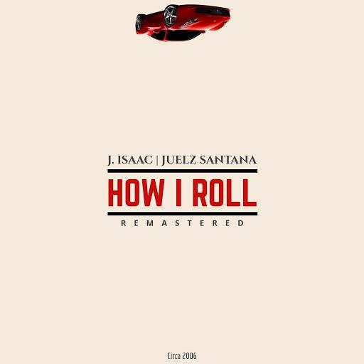 Juelz Santana альбом How I Roll