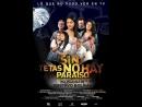 Без бюста нет рая _ Sin Tetas No Hay Paraíso (2010) Колумбия