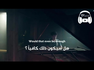 Locked Away - Sam Tsui _ Kirsten Collins مترجمة عر.mp4