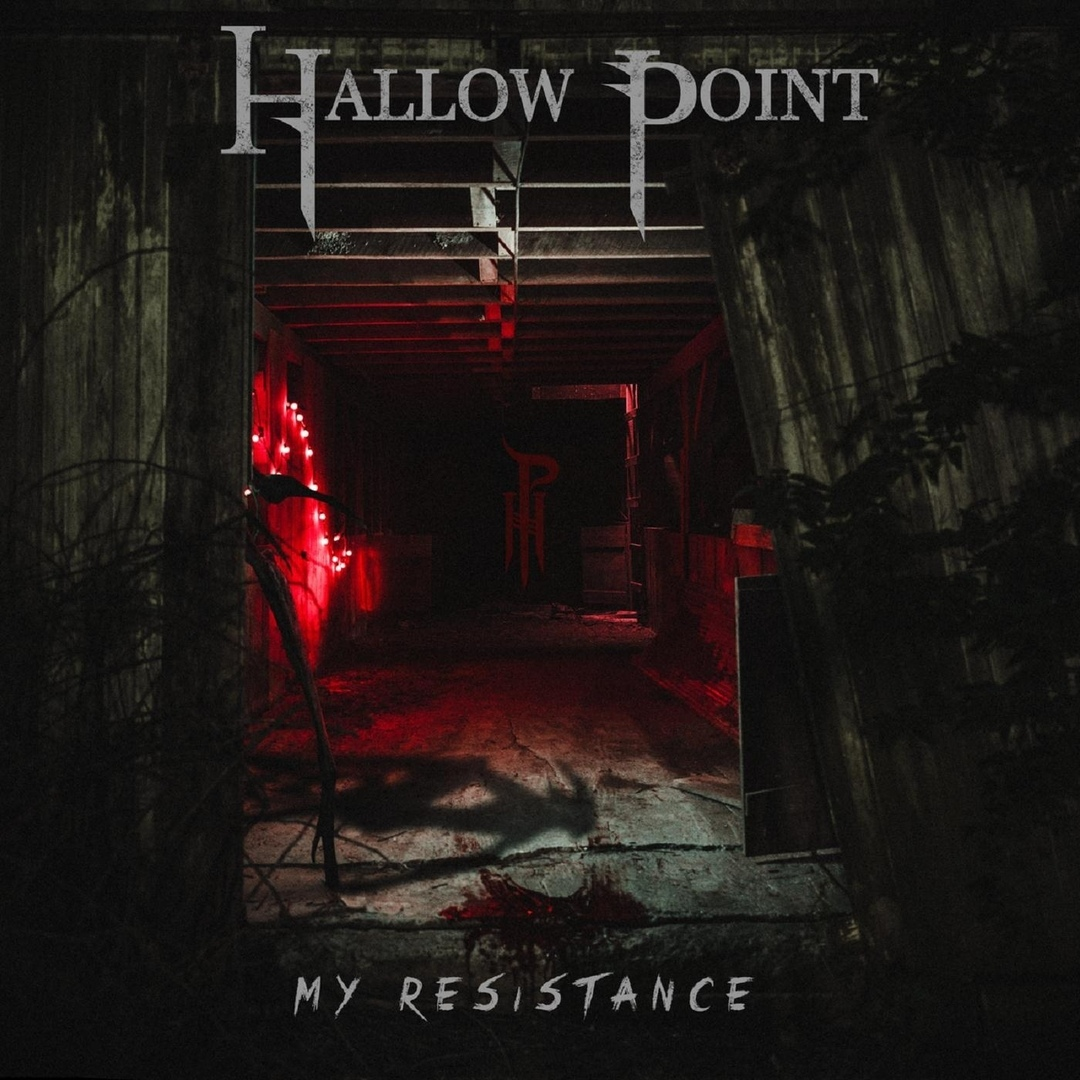 Hallow Point - My Resistance [single] (2018)