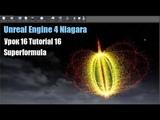 Tutorial 16 Niagara Unreal Engine 4 Superformula