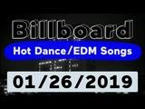 Billboard Top 50 Hot DanceElectronicEDM Songs (January 26, 2019)