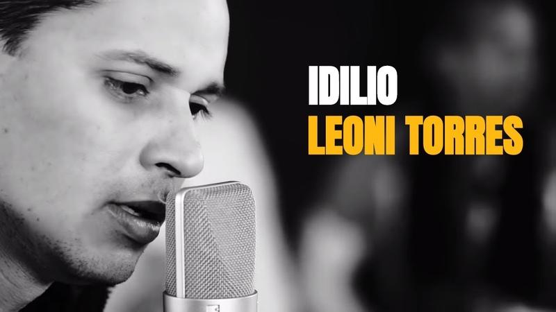 Leoni Torres Idilio Video Oficial Remaster HD