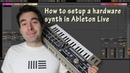 How to setup a hardware synth in Ableton Live