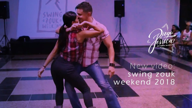 Diego Borges e Jessica Pacheco Swing Zouk Weekend 2018