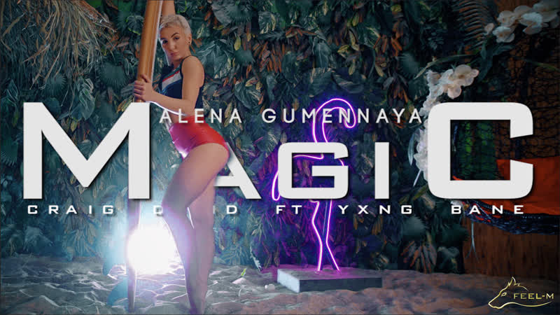 [OneShot] Alena Gumennaya [Craig David feat. Yxng Bane Magic]
