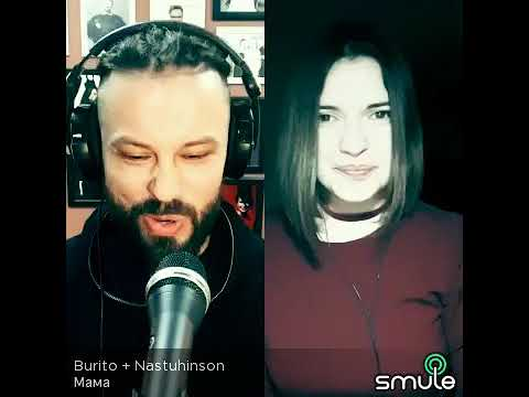 Smule 🎤 Кудрявцева А. - Мама (smule cover with Burito)