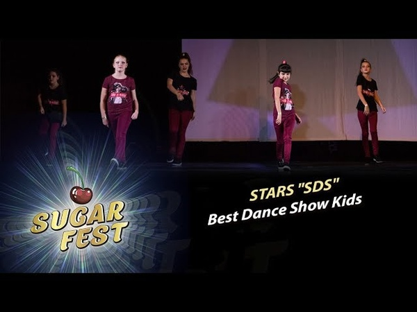 STARS SDS 🍒 BEST DANCE SHOW KIDS 🍒 SUGAR FEST Dance Championship