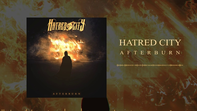 Hatred City - Afterburn (feat We Are Obscurity) [Single, 2019]