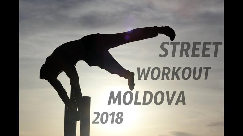STREET WORKOUT MOLDOVA ! OPENING WORKOUT SEASON 2018 ! OFFICIAL VIDEO !