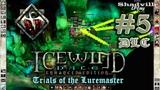 Icewind Dale Heart of Winter - Trials of the Luremaster Прохождение DLC #5 Пещеры шакалов