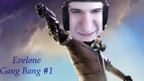 Evelone gang bang #1