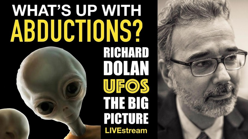 What's up with Abductions? Richard Dolan: UFOs The Big Picture (live)