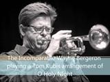 O Holy Night with Wayne Bergeron