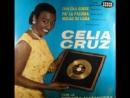 Melao de Cana -Celia Cruzk