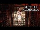 Silent Hill ALCHEMILLA ( Стрим 1 ) - Как же я давно хотел атмосферу