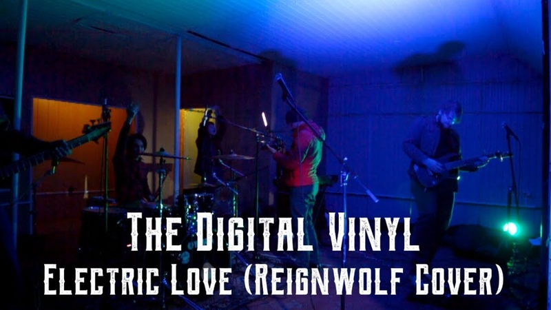 The Digital Vinyl - Electric Love (Reignwolf Cover) (Live 05.05.18)