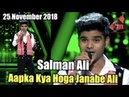 Salman Ali - Aapka Kya Hoga Janabe Ali | Indian Idol 10 | 25 November 2018