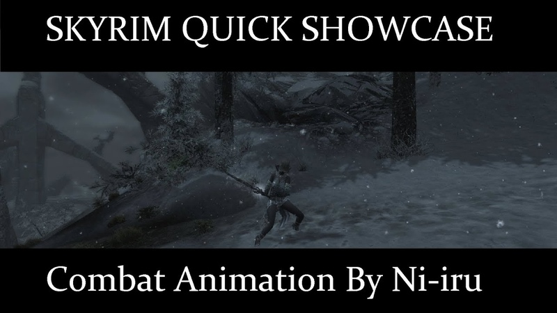 Skyrim Quick Showcase Combat Animation By Ni-iru / Link Included
