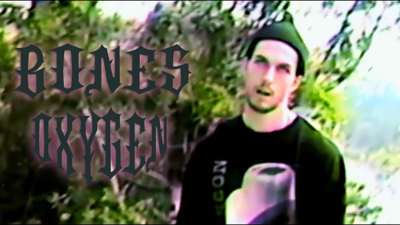BONES Oxygen WITH RUSSIAN SUBS BY CHUCKY @TeamSESH