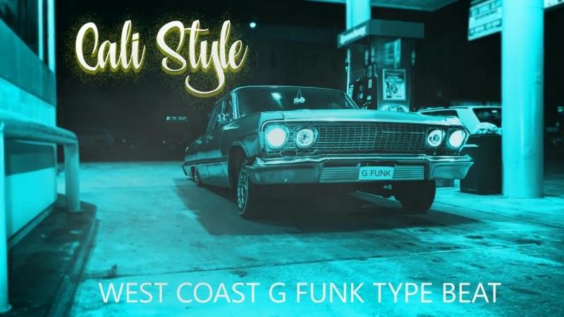 G-Funk x Warren G Nate Dogg x West Coast Tap Beat-Cali Style
