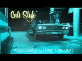 G-Funk x Warren G Nate Dogg x West Coast Tap Beat-Cali Style