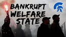 The Bankrupt Welfare State Coming Turmoil of the 2020's