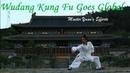 Wudang Kung Fu Goes Global: Master Yuan's Wish