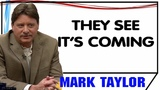 Mark Taylor December 31 2018 THEY SEE ITS COMING Mark Taylor Update 12 31 2018