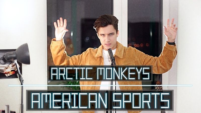 American Sports re-created - Arctic Monkeys cover