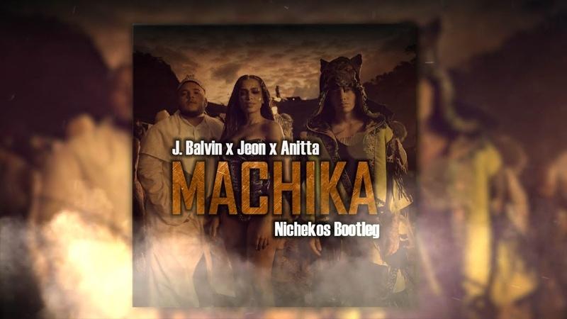 X Anitta x Jeon Machika Nichekos Bootleg FREE DOWNLOAD