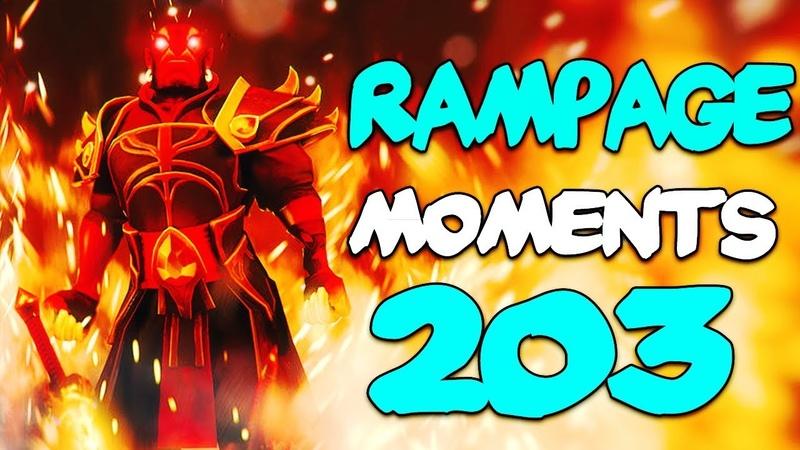 Dota 2 Rampage Moments Ep 203