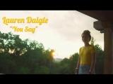 Lauren Daigle - You Say...  Премьера 13.07.18...
